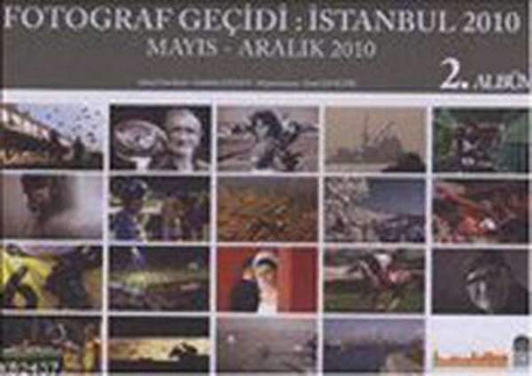 Fotoğraf Geçidi İstanbul 2010 2. Albüm - Mayıs-Aralık 2010.pdf