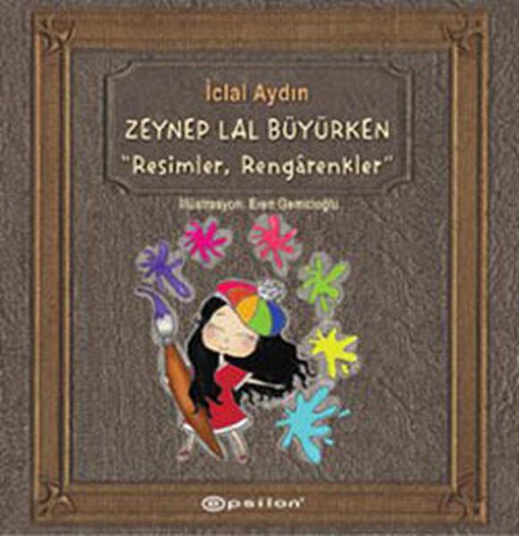 Zeynep Lal Büyürken - Resimler, Rengarenkler.pdf