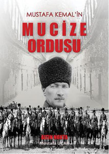 Mustafa Kemalin Mucize Ordusu.pdf