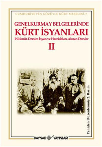 Genelkurmay Belgelerinde Kürt İsyanları 2.pdf
