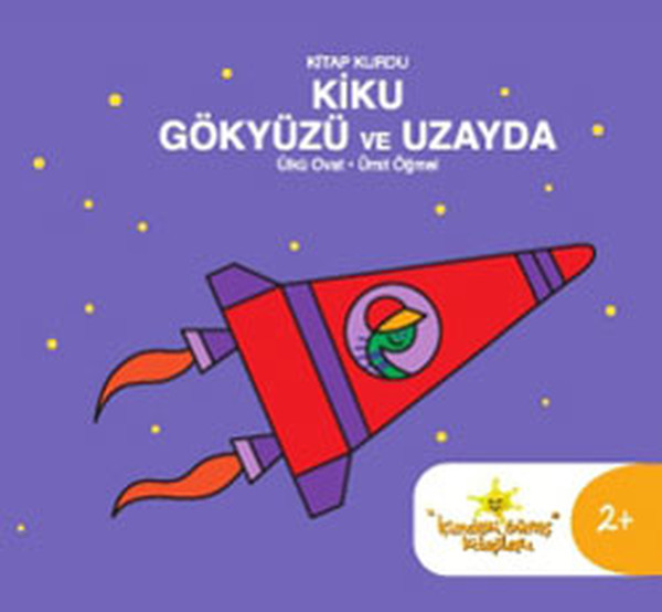 Kitap Kurdu Kiku Gökyüzü Ve Uzayda ülkü Ovat Fiyatı Satın Al