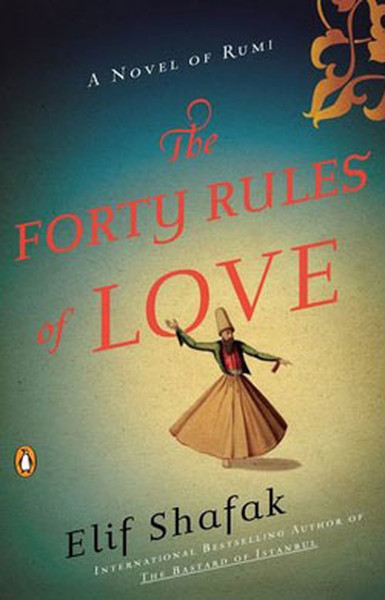 The Forty Rules of Love: A Novel of Rumi.pdf