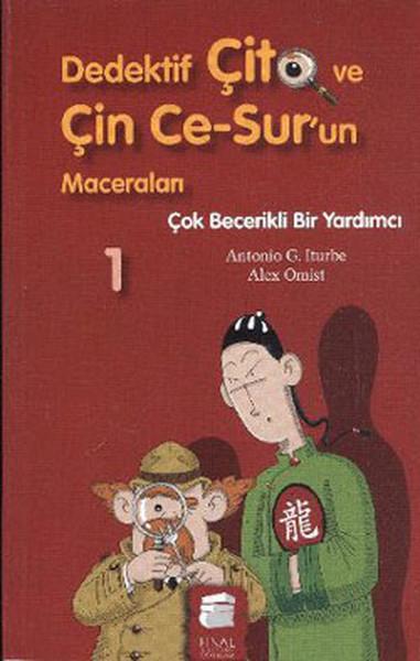 Dedektif Çito ve Çin Ce-Surun Maceraları 1 - Çok Becerikli Bir Yardımcı.pdf