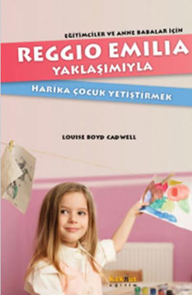 Reggio Emillia Yöntemiyle Harika Çocuk Yetiştirmek.pdf