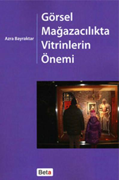 Görsel Mağazacılıkta Vitrinlerin Önemi.pdf