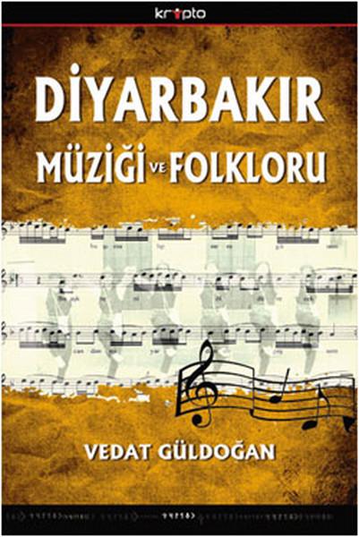 Diyarbakır Müziği ve Folkloru.pdf