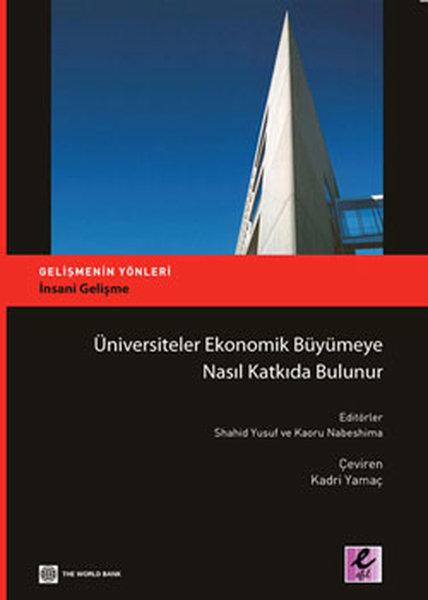 Üniversiteler Ekonomik Büyümeye Nasıl Katkıda Bulunur