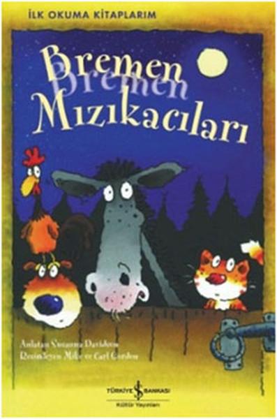 Bremen Mızıkacıları - İlk Okuma Kitaplarım.pdf