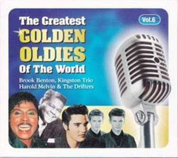 Greatest Oldies Of The World Vol.6