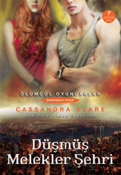 Düşmüş Melekler Şehri-Ölümcül Oyuncaklar serisi 4.Kitap.pdf