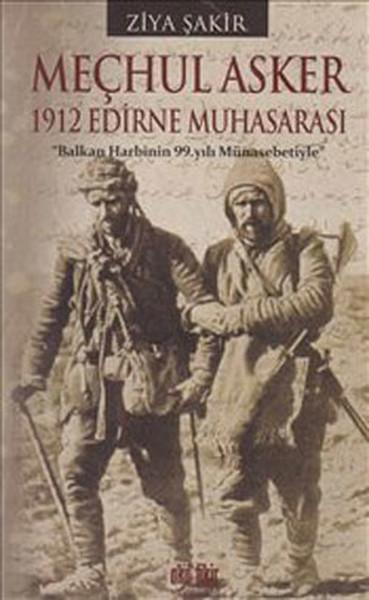 Meçhul Asker 1912 Edirne Muhasarası.pdf