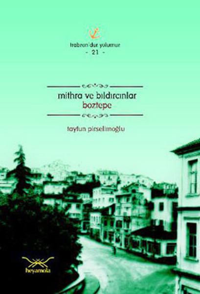 Mithra ve Bıldırcınlar Boztepe