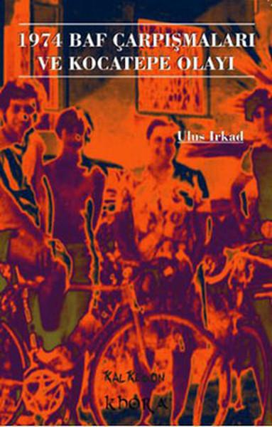 1974 Baf Çarpışmaları ve Kocatepe Olayı.pdf