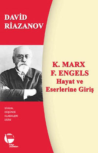K. Marx - F. Engels Hayat ve Eserlerine Giriş.pdf