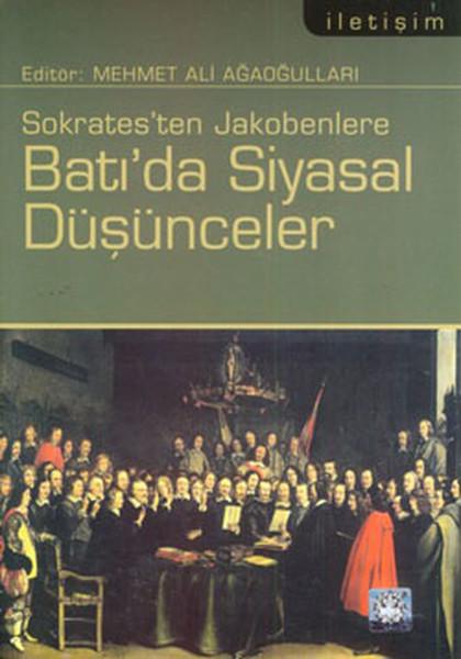 Sokratesten Jakobenlere Batıda Siyasal Düşünceler.pdf