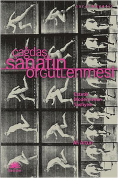 Çağdaş Sanatın Örgütlenmesi - Estetik Modernizmin Tasfiyesi.pdf