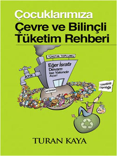 Çocuklarımıza Çevre ve Bilinçli Tüketim Rehberi.pdf