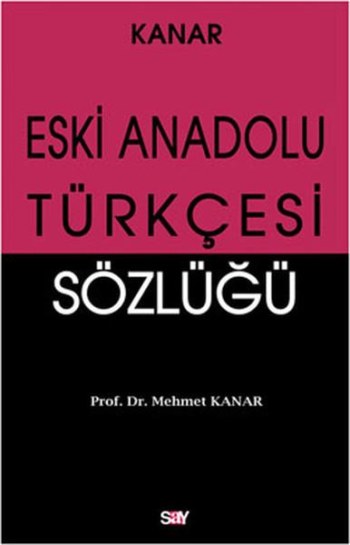 Eski Anadolu Türkçesi Sözlüğü.pdf