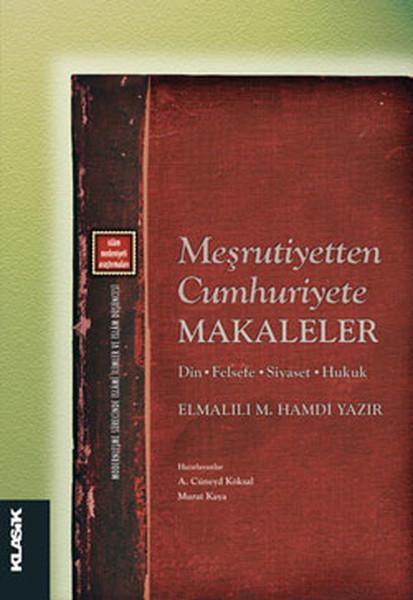 Meşrutiyetten Cumhuriyete Makaleler.pdf