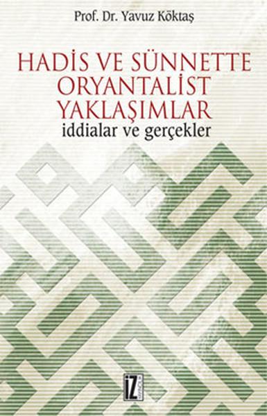 Hadis ve Sünnette Oryantalist Yaklaşımlar.pdf