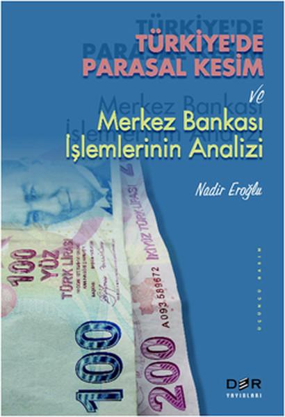Türkiyede Parasal Kesim ve Merkez Bankası İşlemlerinin Analizi.pdf