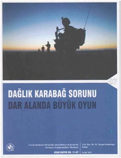 Dağlık Karabağ sorunu - Dar Alanda Büyük Oyun.pdf
