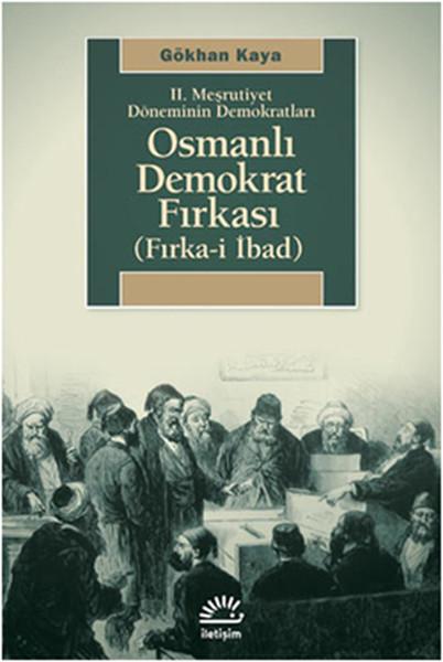 2. Meşrutiyet Döneminin Demokratları - Osmanlı Demokrat Fırkası.pdf
