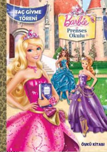 Barbie Prenses Okulu Taç Giyme Töreni Fiyatı Hemen Satın Al Idefix