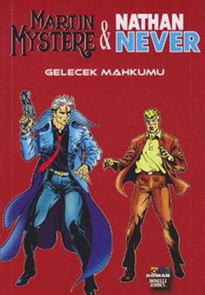 Martin Mystere & Nathan Never - Gelecek Mahkumu.pdf