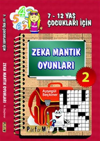 Zeka Mantık Oyunları 2 (7-12 Yaş Çocukları İçin).pdf