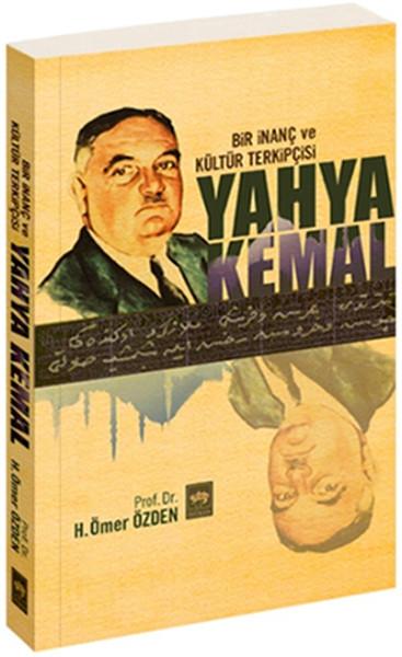 Bir İnanç ve Kültür Takipçisi Yahya Kemal