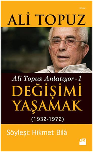 Değişimi Yaşamak - Ali Topuz Anlatıyor 1.pdf