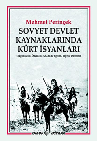 Sovyet Devlet Kaynaklarında Kürt İsyanları.pdf