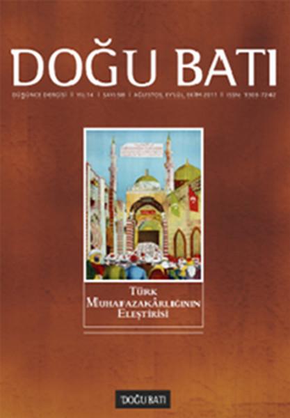 Doğu Batı Düşünce Dergisi Sayı: 58 - Türk Muhafazakârlığının Eleştirisi.pdf