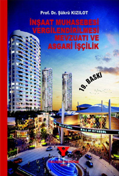 İnşaat Muhasebesi Vergilendirilmesi Mevzuatı ve Asgari İşçilik.pdf