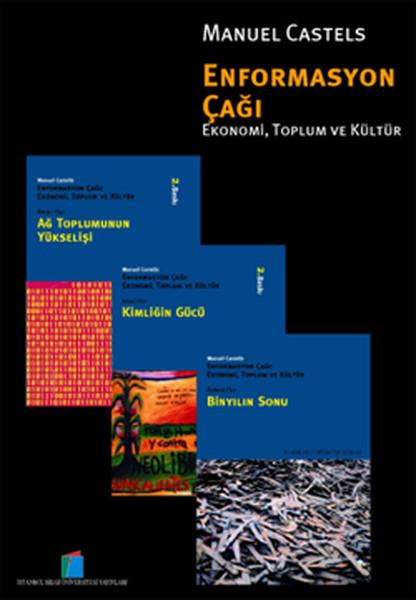 Enformasyon Çağı Ekonomi Toplum ve Kültür (Kutulu Set).pdf