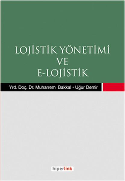 Lojistik Yönetimi ve E- Lojistik.pdf