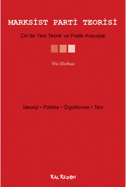 Marksist Parti Teorisi Çinde Teorik ve Pratik Arayışlar.pdf