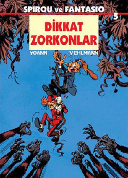 Spirou ve Fantasio 5 - Dikkat Zorkonlar.pdf