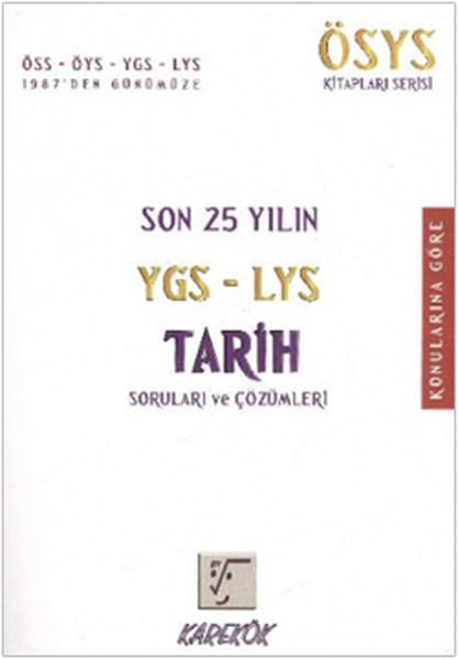Son 25 yılın YGS - LYS Tarih Soruları ve Çözümleri.pdf