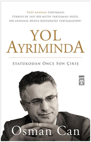Yol Ayrımında: Statükodan Önce Son Çıkış.pdf
