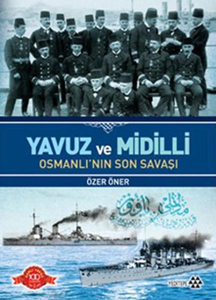Yavuz ve Midilli Osmanlının Son Savaşı.pdf