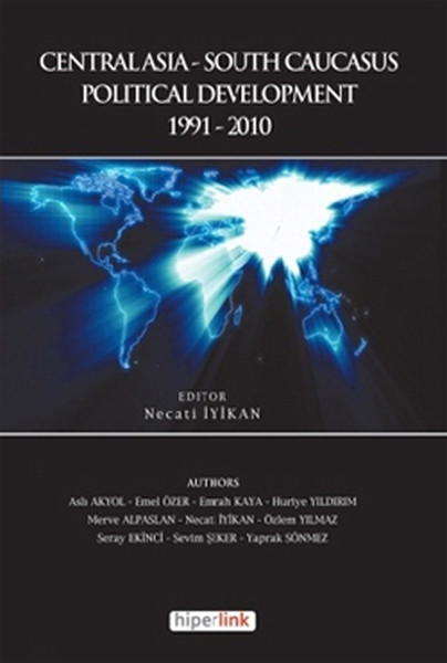 Centralasia-South Caucasus Political Development 1991-2010
