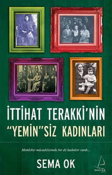 İttihat Terakkinin Yeminsiz Kadınları.pdf