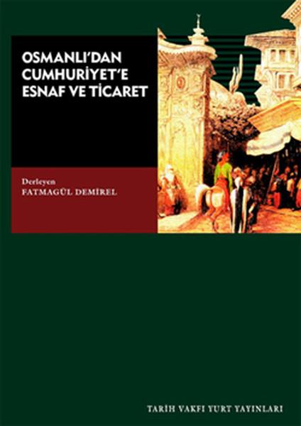 Osmanlıdan Cumhuriyete Esnaf ve Ticaret.pdf