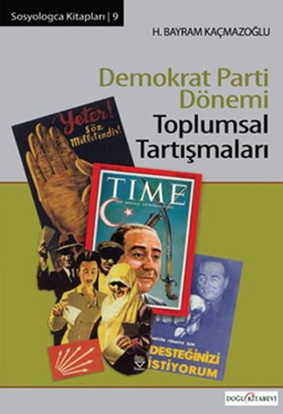 Demokrat Parti Dönemi Toplumsal Tartışmaları.pdf