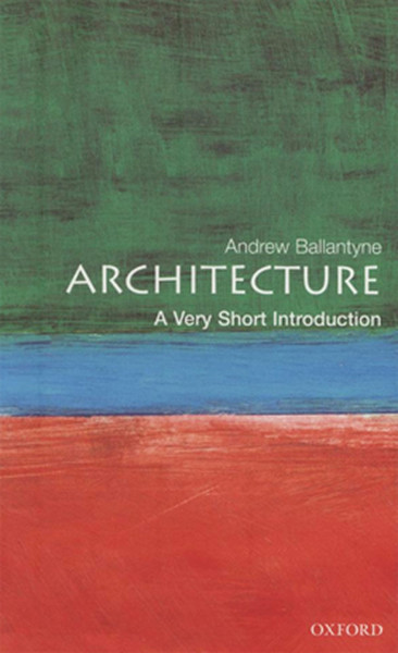 Architecture: A Very Short Introduction.pdf