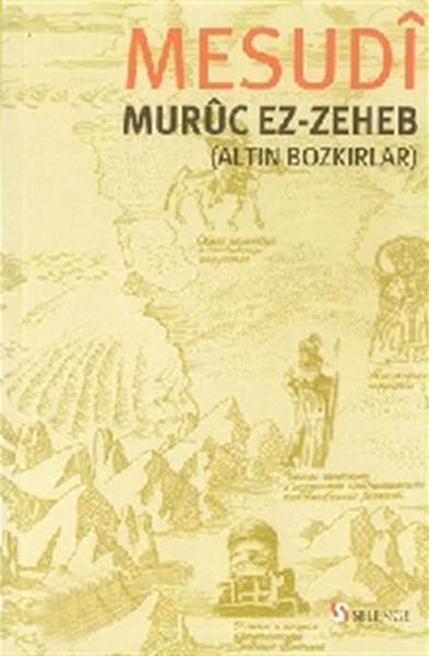 Muruc ez-Zeheb (Altın Bozkırlar).pdf