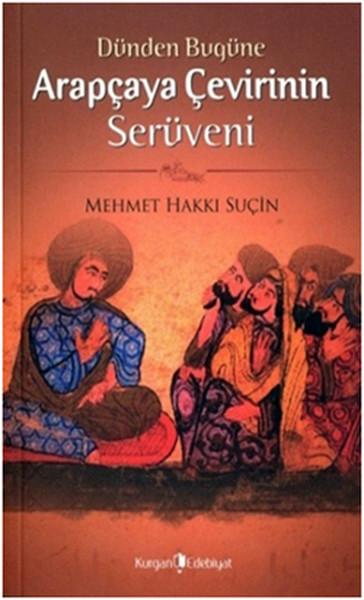 Dünden Bugüne Arapçaya Çevirinin Serüveni.pdf