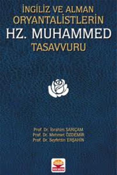 İngiliz ve Alman Oryantalistlerin Hz. Muhammed Tasavvuru.pdf